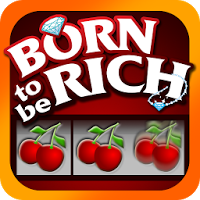 Born Rich Slots — Slot Machine
